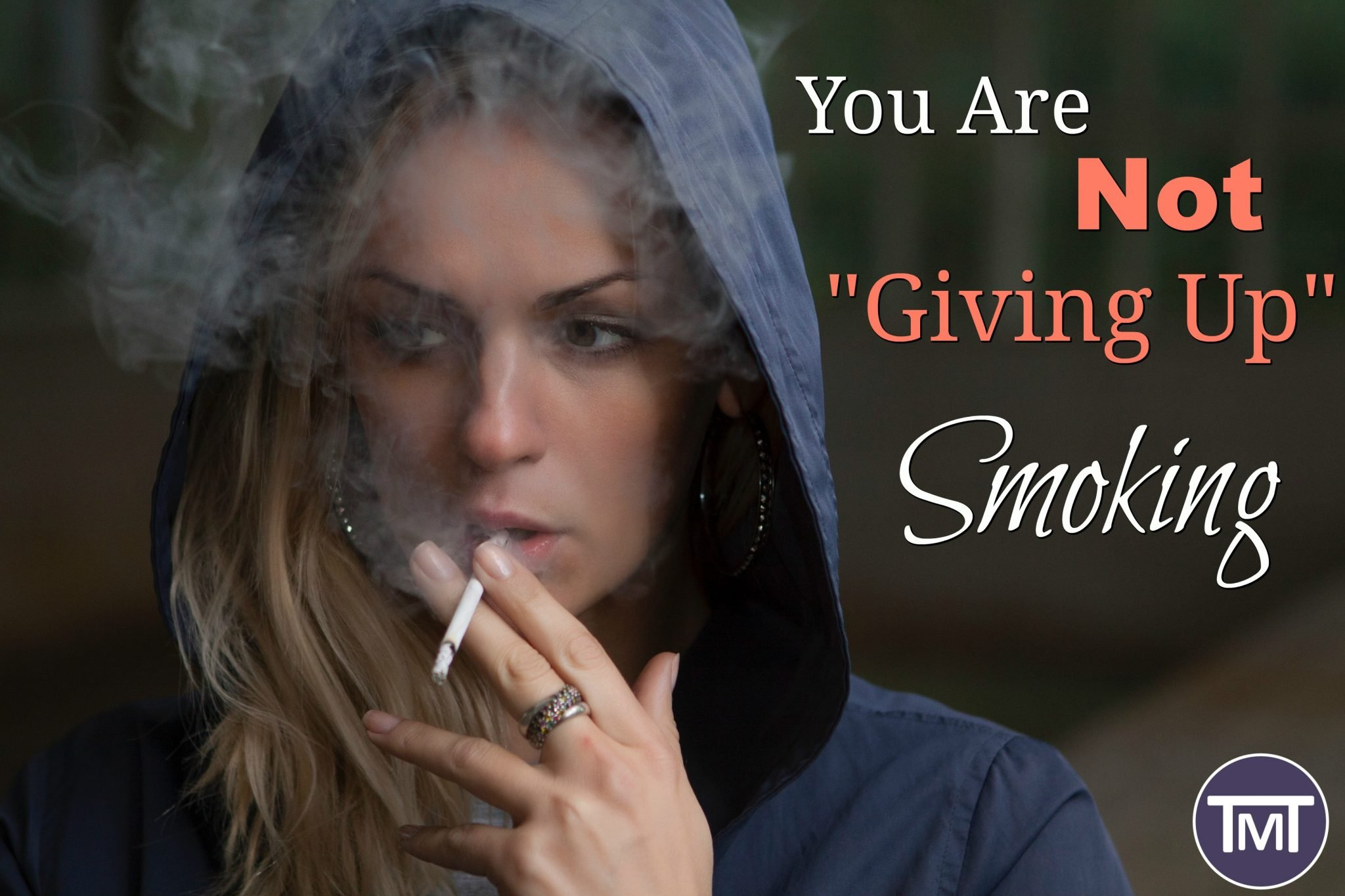 You are not giving up smoking feature
