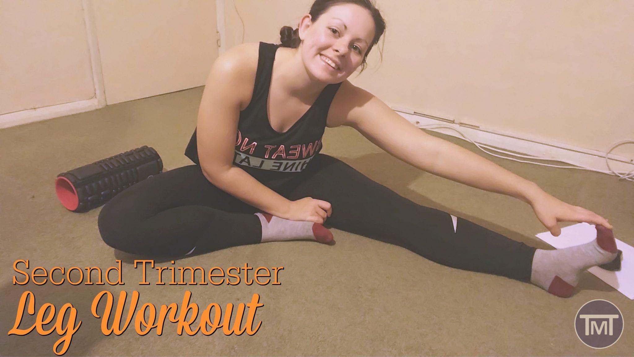 second trimester leg workout feature image